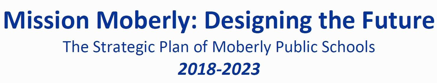 Mission Moberly: Designing the Future banner.
